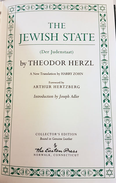 theodore herzl and the jewish independence in the book the jewish state Rereading: a century ago, theodor herzl's utopian romance altneuland offered an idealised blueprint for a jewish state the ensuing controversy threatened to split the zionist movement by david.